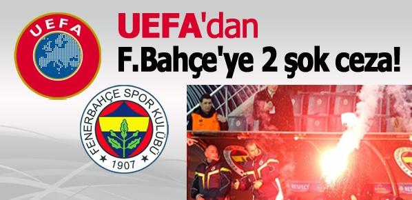 UEFA'dan F.Bahçe'ye 2 şok ceza...