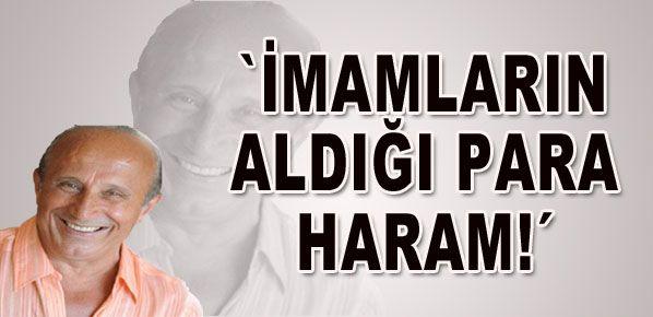 Yaşar Nuri Öztürk 'namaz kıldıranların para alması haram'