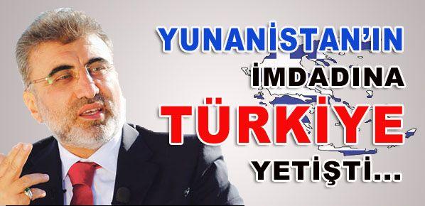 Yunanistan'ın İmdadına Türkiye Yetişti...